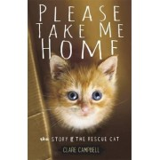 Please Take Me Home by Clare Campbell