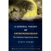 A General Theory of Entrepreneurship by Scott Shane