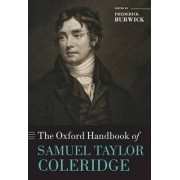 The Oxford Handbook of Samuel Taylor Coleridge by Frederick Burwick
