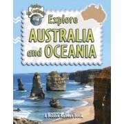 Explore Australia and Oceania by Bobbie Kalman