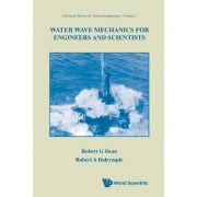 Water Wave Mechanics for Engineers and Scientists: v. 2 by Robert A. Dalrymple