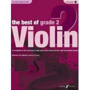 The Best of Grade 2 Violin (Violin with Piano Accompaniment) by Jessica O'Leary