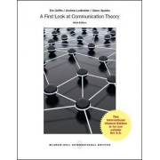 A First Look at Communication Theory by Emory Griffin