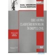 Eseu asupra clasificarii bunurilor in dreptul civil - Ovidiu Ungureanu
