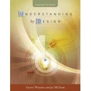 Understanding by Design by Grant P. Wiggins