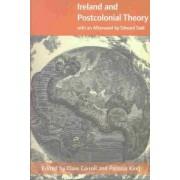 Ireland & Postcolonial Theory by Carroll & King