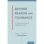 Beyond Reason and Tolerance by Robert J. Thompson