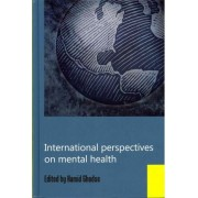 International Perspectives on Mental Health by Professor Hamid Ghodse