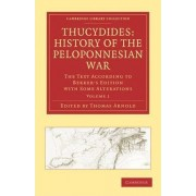 Thucydides: History of the Peloponnesian War by Thomas Arnold