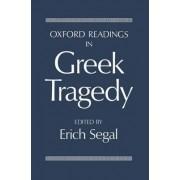 Oxford Readings in Greek Tragedy by Erich Segal