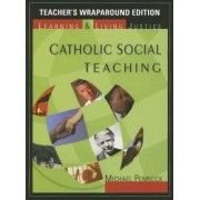 Catholic Social Teaching by Michael Pennock