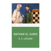 Nathan el sabio/ Nathan the Wise by Gotthold Lessing