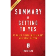 Summary of Getting to Yes by Instaread Summaries