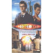 Doctor Who: Peacemaker by James Swallow