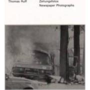 Thomas Ruff - Zeitungsfotos Newspaper Photographs