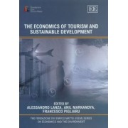 The Economics of Tourism and Sustainable Development by Alessandro Lanza