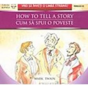 Cum sa spui o poveste - How to tell a story - Luck - Noroc - Mark Twain