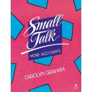 Small Talk: More Jazz Chants: Student Book by Carolyn Graham