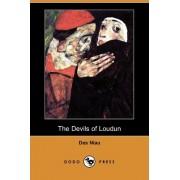 The Devils of Loudun (Dodo Press) by Des Niau