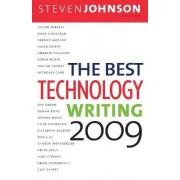 The Best Technology Writing, 2009 2009 by Steven Johnson