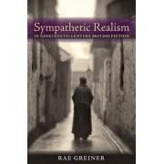 Sympathetic Realism in Nineteenth-century British Fiction by Rae Greiner