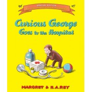 Curious George Goes to the Hospital (Special Edition)