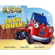 Meet Jack Truck by Jon Scieszka