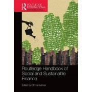 Routledge Handbook of Social and Sustainable Finance by Othmar Lehner