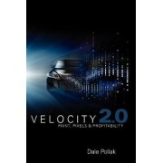 Velocity 2.0 by Dale Pollak