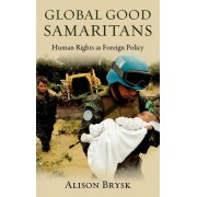 Global Good Samaritans by Alison Brysk
