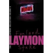 The Richard Laymon Collection: Funland & the Stake v. 6 by Richard Laymon