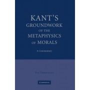 Kant's 'Groundwork of the Metaphysics of Morals' by Jens Timmermann