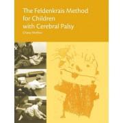 The Feldenkrais Method for Children with Cerebral Palsy