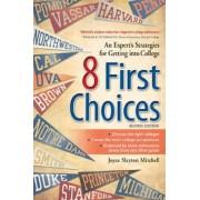 8 First Choices by Joyce Slayton Mitchell