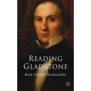 Reading Gladstone by Dr. Ruth Clayton Windscheffel