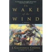 The Wake of the Wind by J.California Cooper