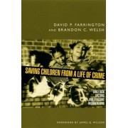 Saving Children from a Life of Crime by David P. Farrington