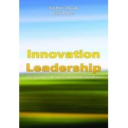 Innovation Leadership: Creating The Landscape Of Healthcare by Tim Porter-O'Grady