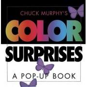 Chuck Murphy's Color Surprises by Chuck Murphy