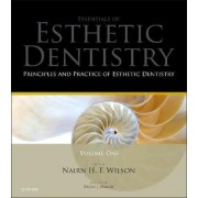 Principles and Practice of Esthetic Dentistry by Nairn H. F. Wilson
