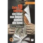 Cele 10 secrete ale celor mai bogati oameni din lume - Alex Becker
