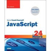 JavaScript in 24 Hours, Sams Teach Yourself by Phil Ballard