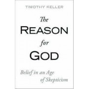 Reason for God by Timothy J. Keller