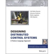 Designing Distributed Control Systems by Veli-Pekka Eloranta