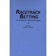 Racetrack Betting by Peter Asch