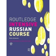 Routledge Intensive Russian Course by Robin Aizlewood