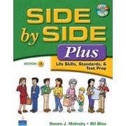 Side by Side Plus 3 - Life Skills, Standards, & Test Prep by Steven J. Molinsky