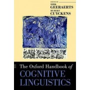 The Oxford Handbook of Cognitive Linguistics by Dirk Geeraerts