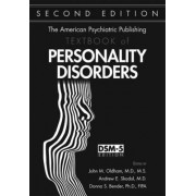 The American Psychiatric Publishing Textbook of Personality Disorders by John M. Oldham