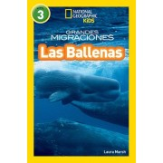 National Geographic Readers: Grandes Migraciones: Las Ballenas (Great Migrations: Whales) by Laura Marsh